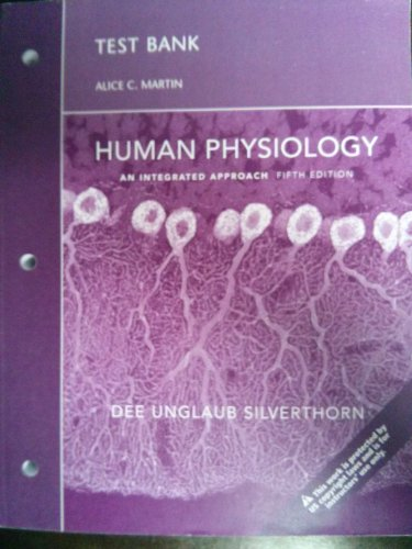 9780321567734: Human Physiology an integrated approach fifth edition TEST BANK