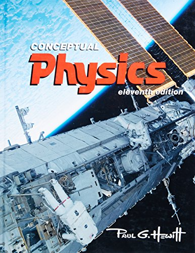 Conceptual Physics (11th Edition): Paul G. Hewitt