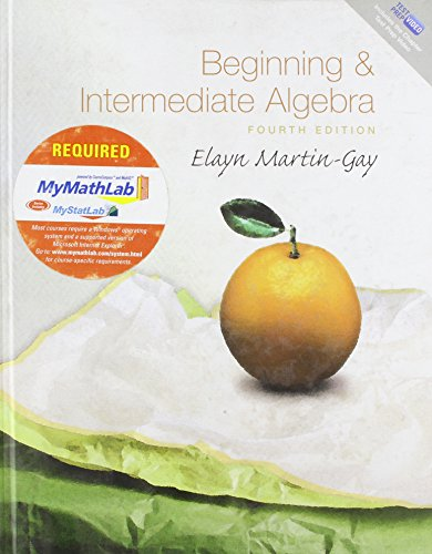 9780321568762: Beginning and Intermediate Algebra Plus MyMathLab Student Access Kit (4th Edition)