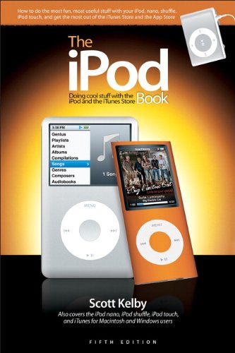 9780321569356: The iPod Book: Doing Cool Stuff with the iPod and the iTunes Store (5th Edition)