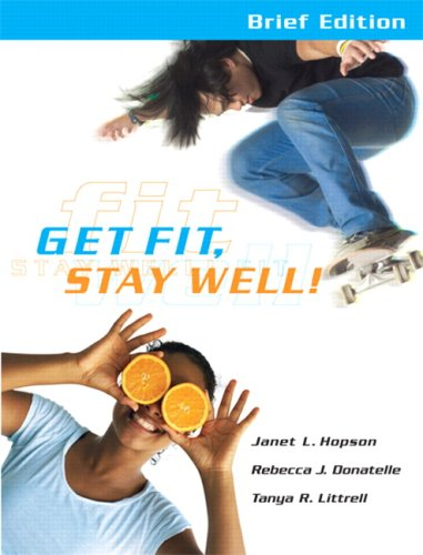 9780321570161: Get Fit, Stay Well Brief Edition