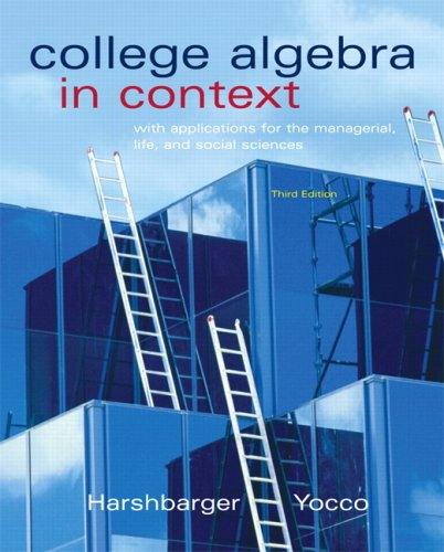 9780321570604: College Algebra in Context with Applications for the Managerial, Life, and Social Sciences (3rd Edition)