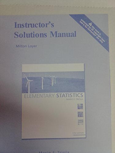Instructor's Solution Manual - Elementary Statistics: Milton Loyer