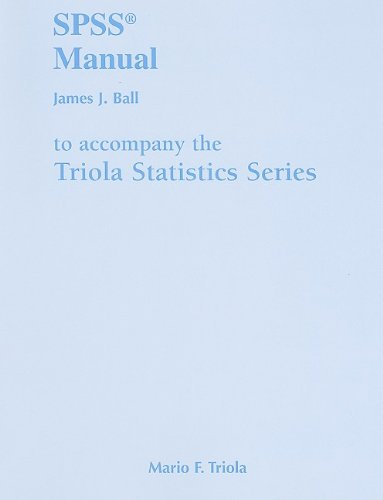 9780321570703: SPSS Manual for the Triola Statistics Series