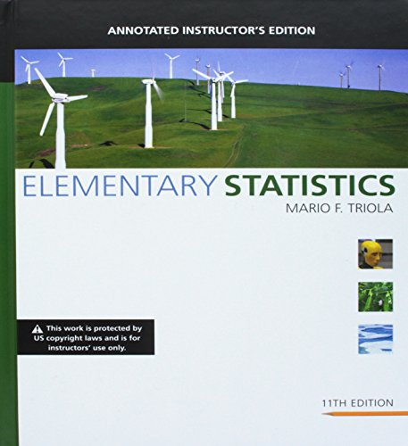 Elementary Statistics Annotated Instructor's Edition: Triola, Mario F.