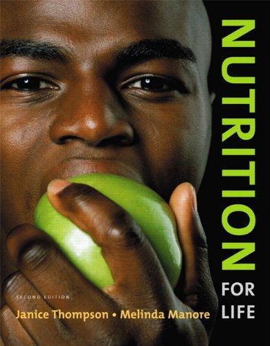 Nutrition for Life (2nd Edition): Janice Thompson, Melinda