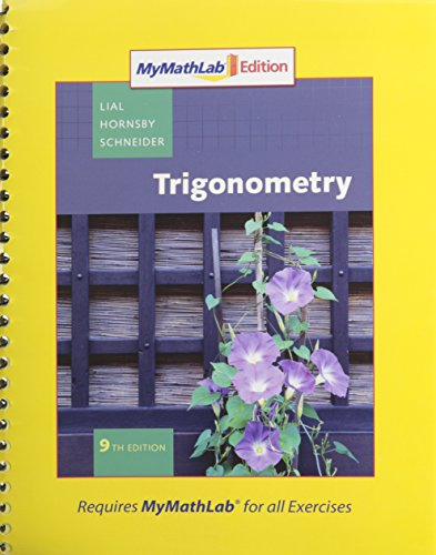 9780321572516: Trigonometry, MyMathLab Edition Package (9th Edition)