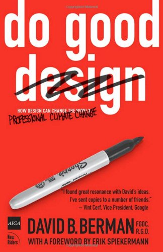 9780321573209: Do Good Design: How Designers Can Change the World