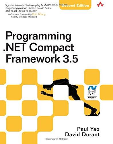 9780321573582: Programming .Net Compact Framework 3.5 (Microsoft .NET Development Series)