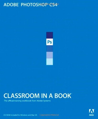 9780321573797: Adobe Photoshop CS4 Classroom in a Book