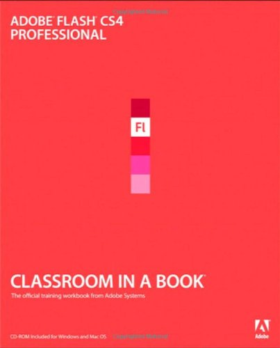 9780321573827: Adobe Flash CS4 Professional Classroom in a Book