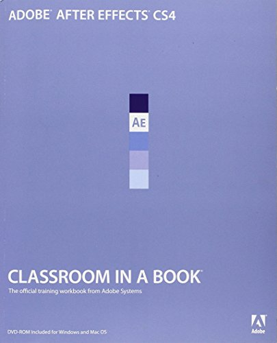 9780321573834: Adobe After Effects CS4 Classroom in a Book (Classroom in a Book (Adobe))