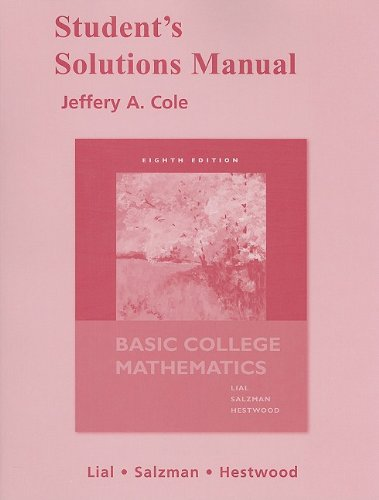 Student Solutions Manual for Basic College Mathematics: Margaret Lial, Stanley