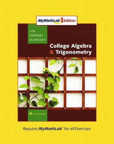 9780321574930: Collgege Algebra and Trigonometry, MyMathLab Edition (4th Edition)