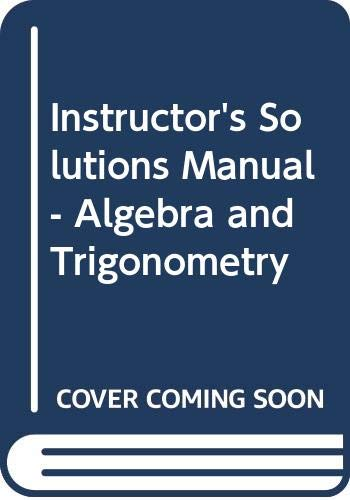 9780321575432: Instructor's Solutions Manual - Algebra and Trigonometry