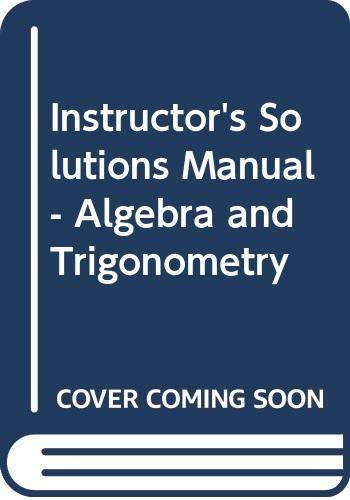 9780321575432: Instructor's Solutions Manual - Algebra and Trigonometry