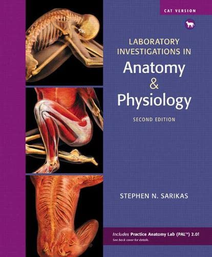 9780321575609: Laboratory Investigations in Anatomy & Physiology, Cat Version (2nd Edition)