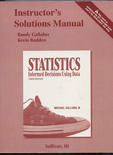9780321575784: Statistics Informed Decisions Using Data Instructor's Solutions Manual