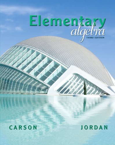 9780321577290: Elementary Algebra (3rd Edition) (The Carson Algebra Series)