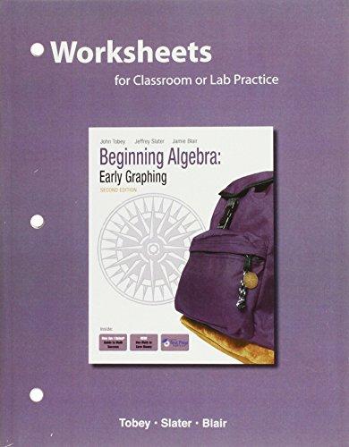 Worksheets for Beginning Algebra: Early Graphing: Tobey, John Jr,