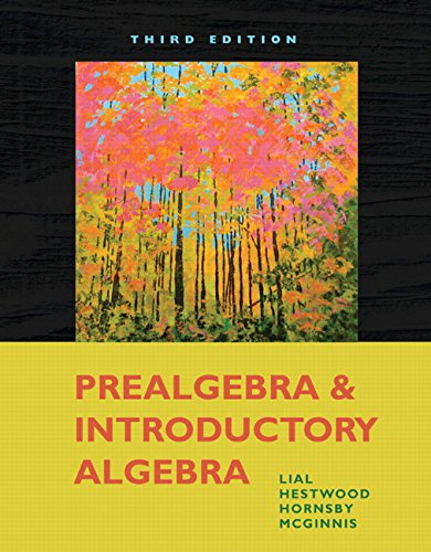 Prealgebra and Introductory Algebra (3rd Edition): Lial, Margaret L.;
