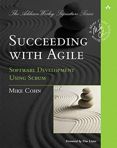 9780321579362: Succeeding with Agile: Software Development Using Scrum