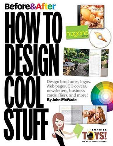 9780321580122: Before & After How to Design Cool Stuff