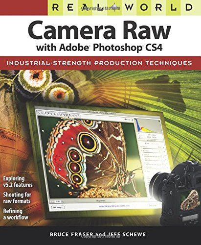 9780321580139: Real World Camera Raw With Adobe Photoshop Cs4