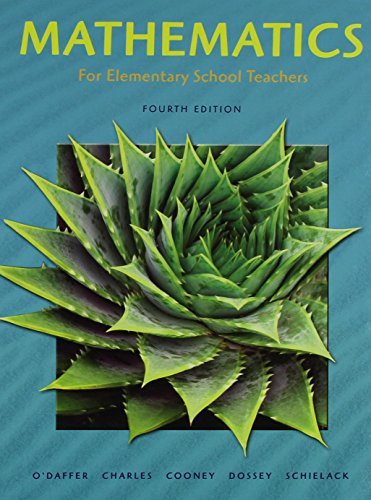 Mathematics for Elementary School Teachers + Mathematics Activities