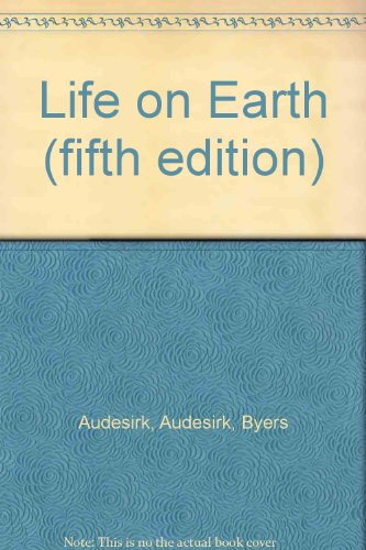 9780321581501: Life on Earth (fifth edition)