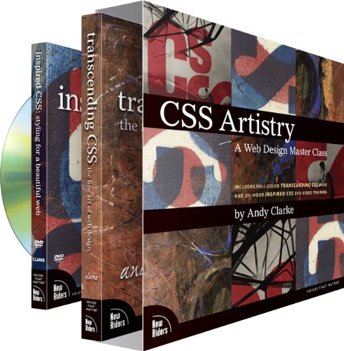 9780321584847: CSS Artistry: A Web Design Master Class (includes full-color Transcending CSS book and 2 1/2-hour Inspired CSS DVD video training)