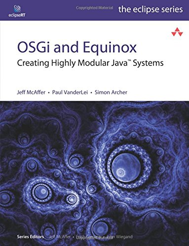 9780321585714: OSGi and Equinox: Creating Highly Modular Java Systems (Eclipse Series)