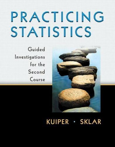 9780321586018: Practicing Statistics: Guided Investigations for the Second Course