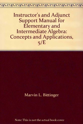 Instructor's and Adjunct Support Manual for Elementary: Marvin L. Bittinger