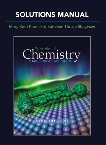 9780321586391: Solutions Manual for Principles of Chemistry: A Molecular Approach