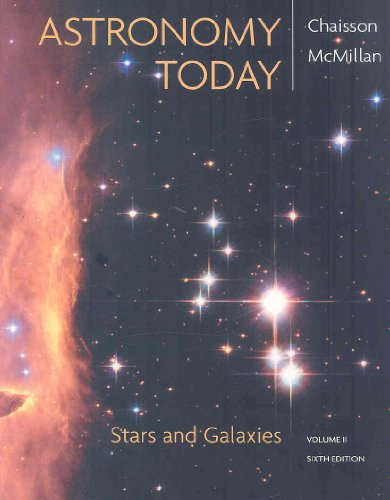 9780321586995: Astronomy Today, Volume 2: Stars and Galaxies with MasteringAstronomy® (6th Edition)