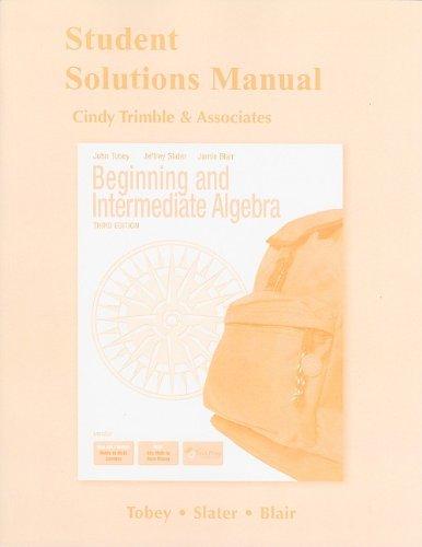 Student's Solutions Manual for Beginning & Intermediate: John Tobey, Jeffrey