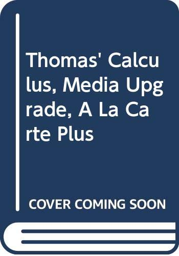 9780321589279: Thomas' Calculus, Media Upgrade, A La Carte Plus