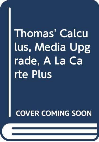 9780321589279: Thomas' Calculus, Media Upgrade, A La Carte Plus (11th Edition)