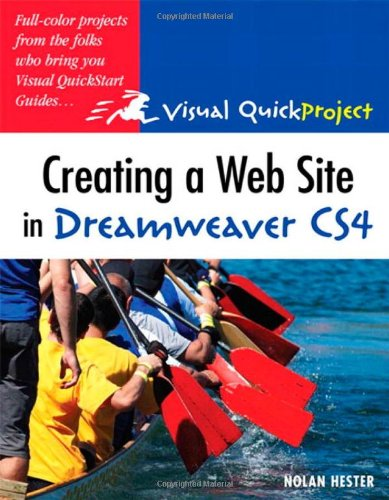 9780321591500: Creating a Web Site in Dreamweaver CS4: Visual QuickProject Guide (Visual QuickProject Guides)