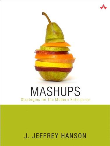 9780321591814: Mashups: Strategies for the Modern Enterprise