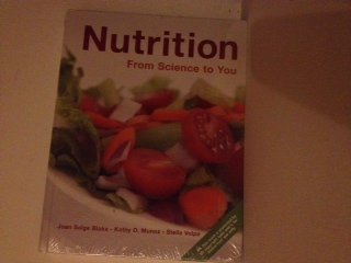 9780321592354: Nutrition: From Science to You