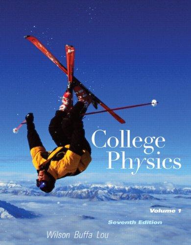 9780321592705: College Physics Volume 1 (7th Edition)