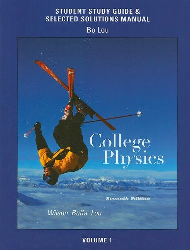 Study Guide and Selected Solutions Manual for: Wilson, Jerry D.;