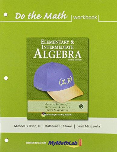 9780321593603: Elementary & Intermediate Algebra: Do The Math Workbook