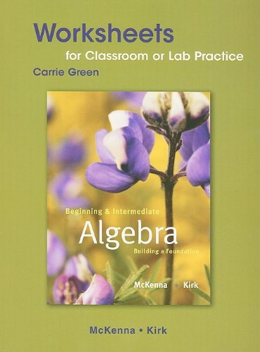 9780321593979: Worksheets for Classroom or Lab Practice for Beginning and Intermediate Algebra: Building a Foundation