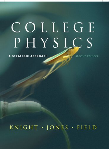 9780321595492: College Physics: A Strategic Approach (2nd Edition)