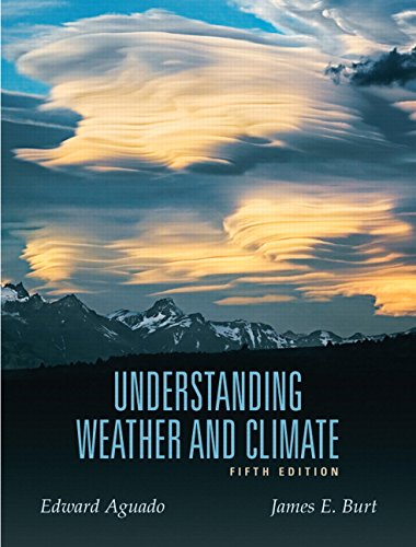 9780321595508: Understanding Weather and Climate (5th Edition)