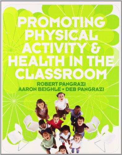 9780321596055: Promoting Physical Activity and Health in the Classroom