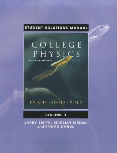 9780321596291: Student Solutions Manual for College Physics: A Strategic Approach Volume 1 (Chs. 1-16)